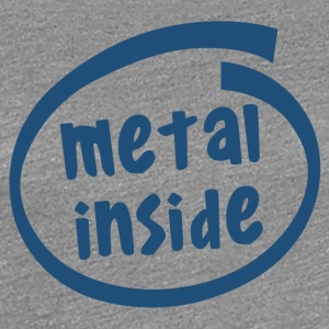 metal inside (1838C) - Women's Premium T-Shirt
