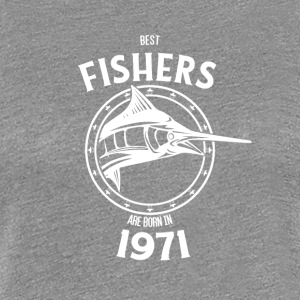 Present for fishers born in 1971 - Women's Premium T-Shirt