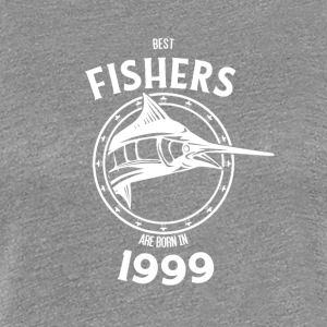 Present for fishers born in 1999 - Women's Premium T-Shirt