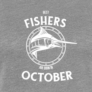Present for fishers born in October - Women's Premium T-Shirt