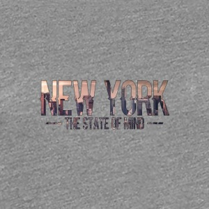 New York - The state of mind - Vrouwen Premium T-shirt