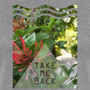 Take me back - Vrouwen Premium T-shirt