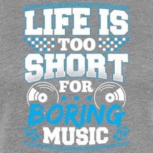 DJ - LIFE IS TO SHORT - Frauen Premium T-Shirt