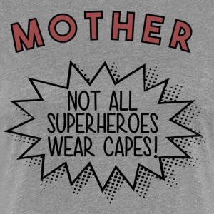 Superhero MOTHER - Women's Premium T-Shirt
