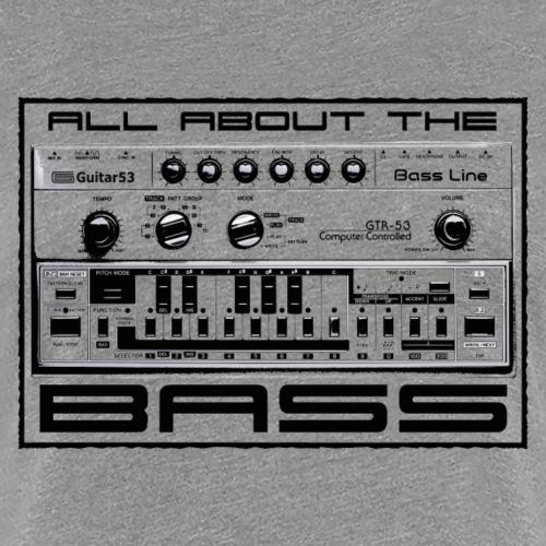 All About The Bass - Women's Premium T-Shirt