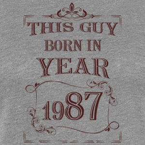 this guy born in year 1987 - Women's Premium T-Shirt