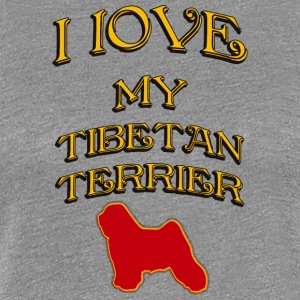 I LOVE MY DOG Tibetan Terrier - Women's Premium T-Shirt