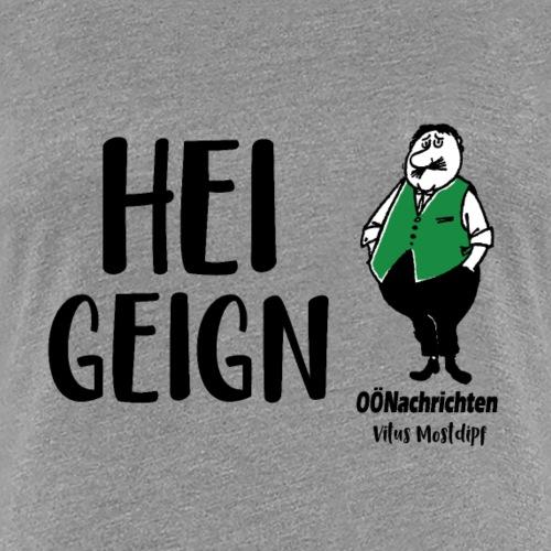 Heigeign - Vitus Mostdipf - Frauen Premium T-Shirt