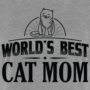CAT WORLDS BEST CAT MOM B - Women's Premium T-Shirt