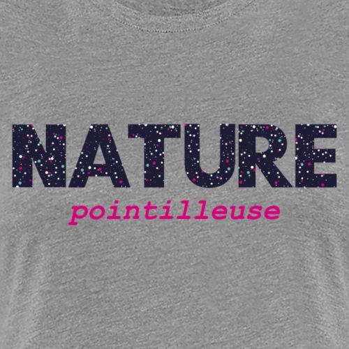 Nature Pointilleuse - T-shirt Premium Femme
