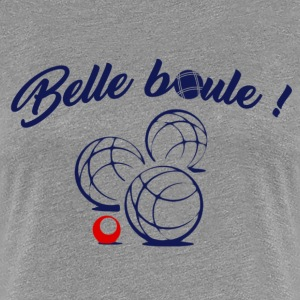 Belle-Ball - Frauen Premium T-Shirt
