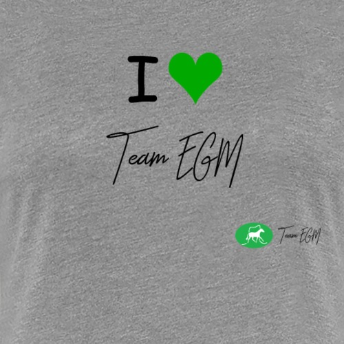 I love EGM ! - T-shirt Premium Femme