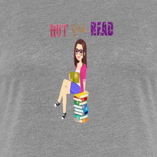 Hot Girls Read - Frauen Premium T-Shirt