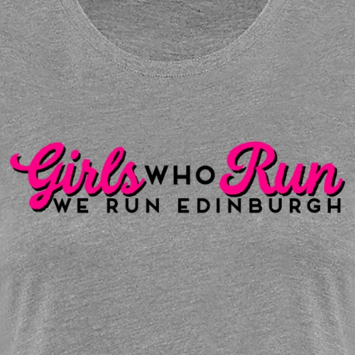 GIRLS WHO RUN - Women's Premium T-Shirt