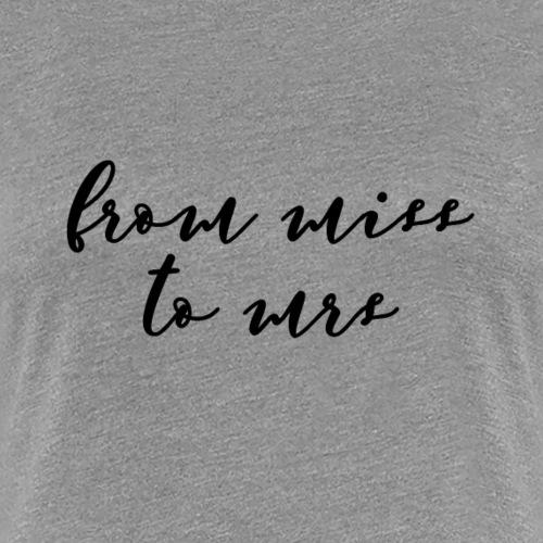 from - Frauen Premium T-Shirt