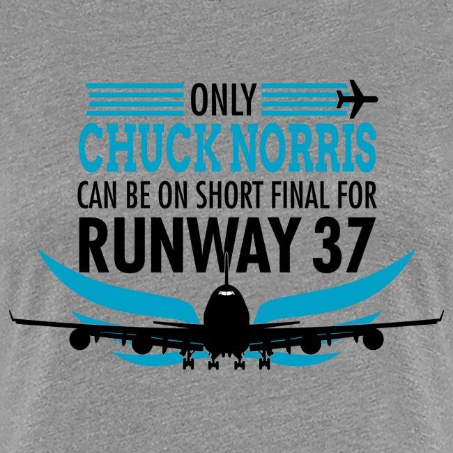 Vain Chuck Norris laskeutuu kiitotielle 37