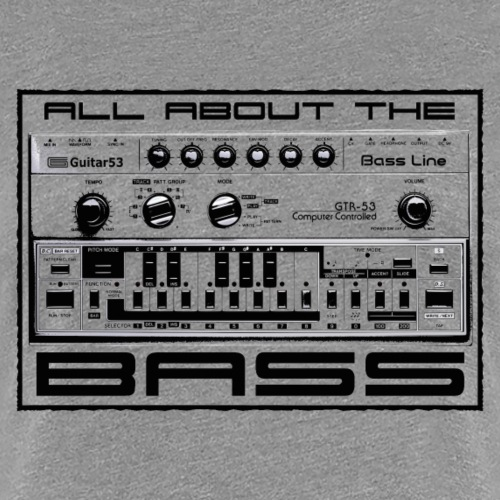 All About The Bass - Women's Premium T-Shirt