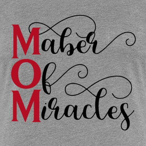 Maker of Miracles (rot/schwarz) - Frauen Premium T-Shirt