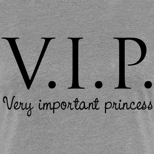 very important princess - Frauen Premium T-Shirt