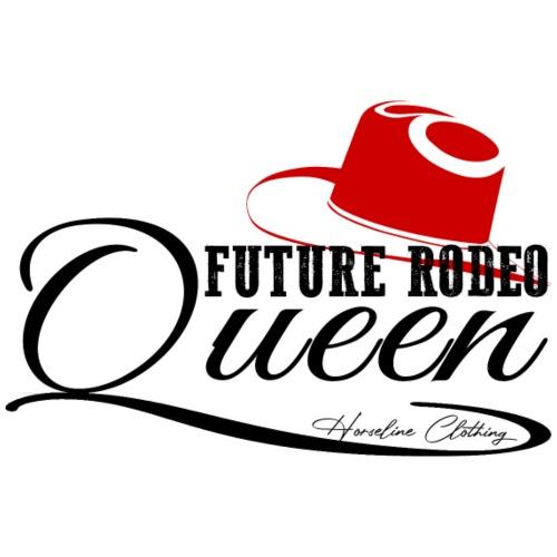 Future Rodeo Queen Reiten Pferde - Frauen Premium T-Shirt