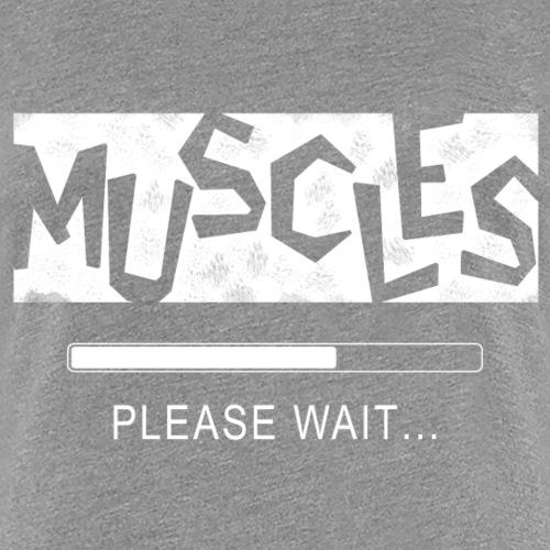 Muscles - Naisten premium t-paita