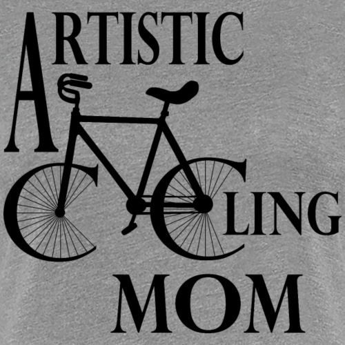 Kunstrad | Artistic Cycling Mom black - Frauen Premium T-Shirt