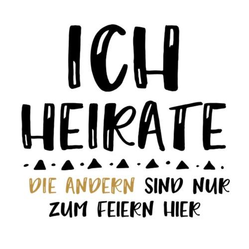 ICH HEIRATE - JGA Braut Tshirt