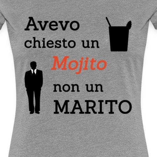 Addio al nubilato - Mojito, non marito! - Maglietta Premium da donna