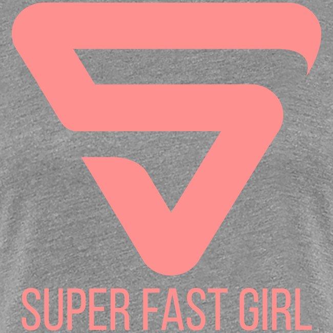 Super Fast Girl