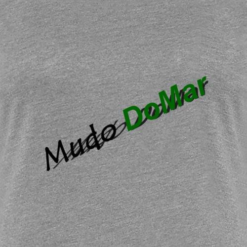 Mudo DoMar Title 1.0 - Frauen Premium T-Shirt