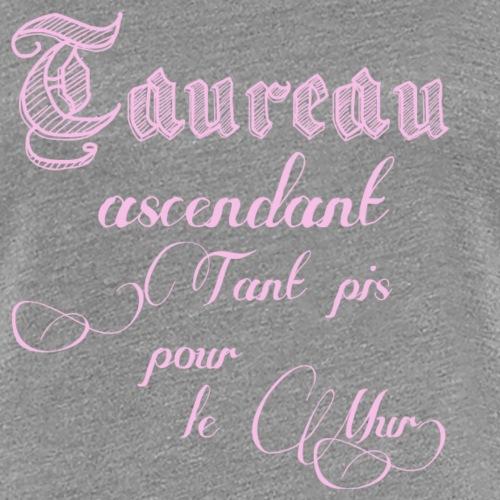 taureau signe astrologique - T-shirt Premium Femme