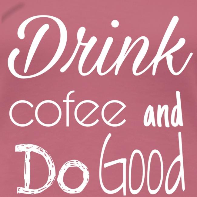 Drink Cofee