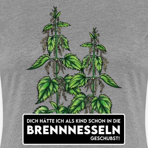 Brennnesselschubser - Frauen Premium T-Shirt