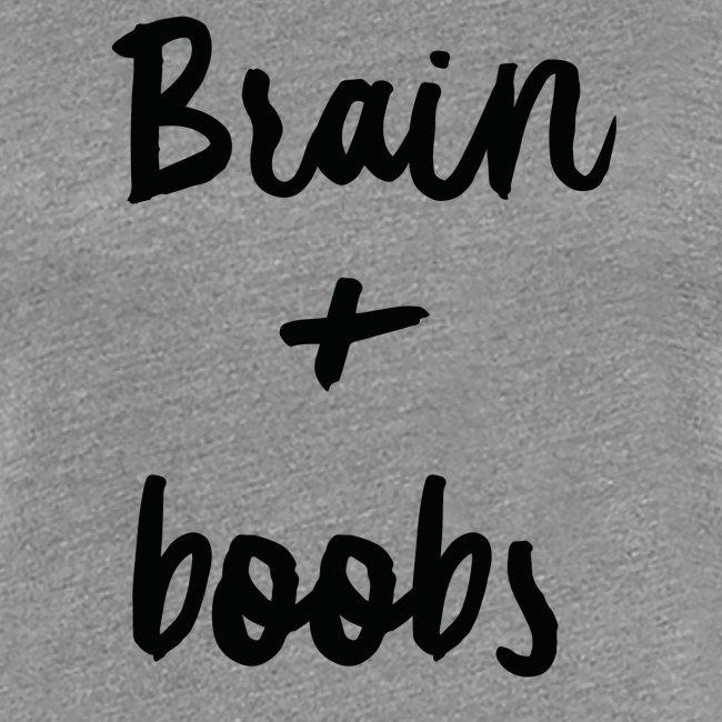 Brain + Boobs