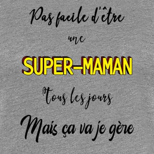 Super-maman - T-shirt Premium Femme