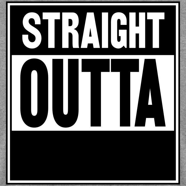 Straight Outta