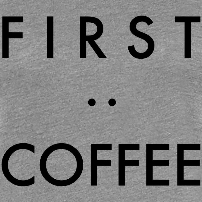 First:Coffee