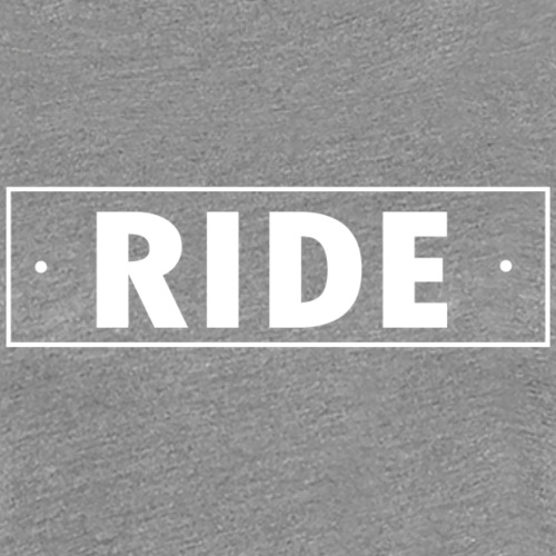 ride - T-shirt Premium Femme