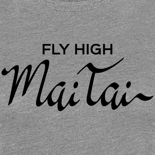 Fly high - Mai Tai