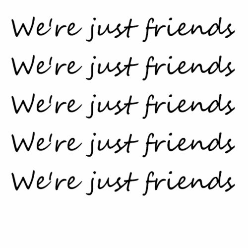 were just friends - Women's Premium T-Shirt
