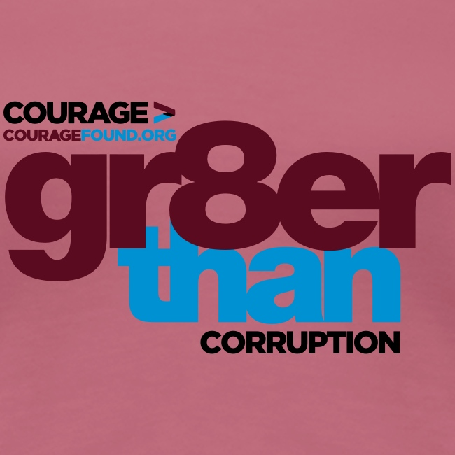 courage-gr8erthan-corrupt