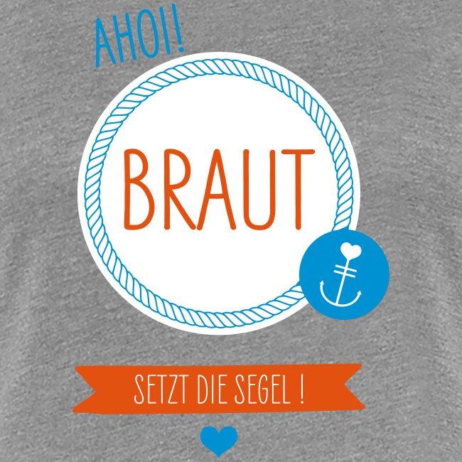 Ahoi Braut
