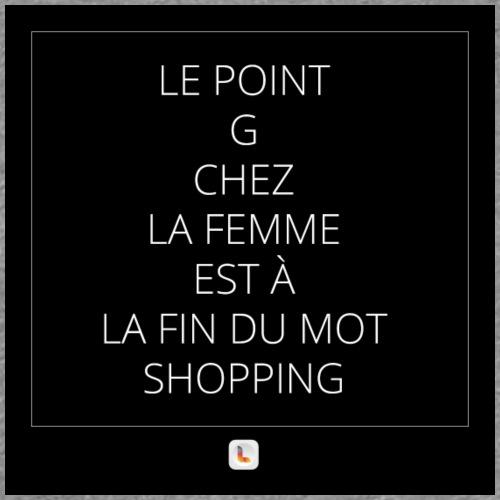 Le point G en mode shopping - T-shirt Premium Femme