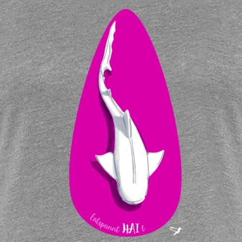 Entspannt HAI t - Frauen Premium T-Shirt