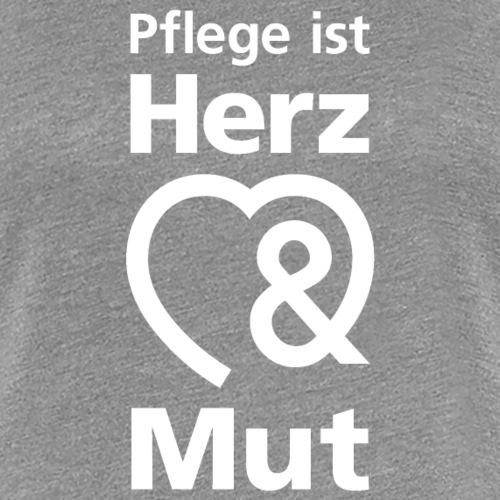 Pflege ist Herz & Mut (weiss) - Frauen Premium T-Shirt