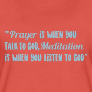 Prayer over meditation - Women's Premium T-Shirt