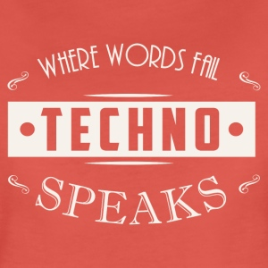 Hvor word fail techno taler - Dame premium T-shirt