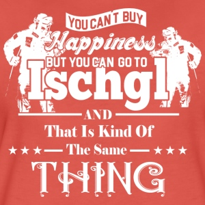 You cant BUY HAPINESS ISCHGL wit - Vrouwen Premium T-shirt