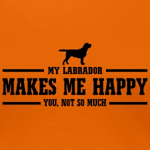 LABRADOR makes me happy - Frauen Premium T-Shirt