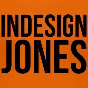 indesign jones - Dame premium T-shirt